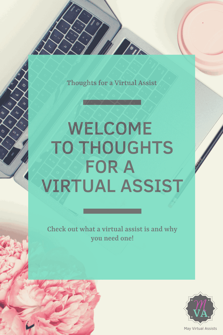 An open laptop with flowers and a coffee cup sitting next to it with an aqua overlay and welcome to thoughts for a virtual assist