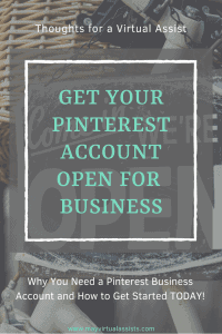 Open sign with overlay that says get your pinterest account open for business
