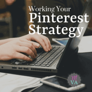 Woman working on laptop with working your Pinterest strategy and May virtual Assists logo