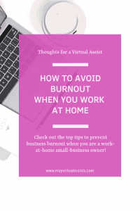 "open laptop and coffee cup with overlay ""How to Avoid Burnout When You work at home"" and May virtual assists' logo"
