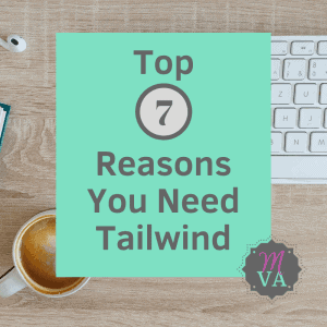 keyboard, coffee cup with aqua overlay and top 7 reasons you need tailwind and MVA logo