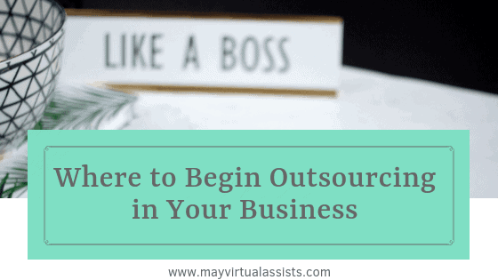 "black and white teacup with Like a Boss sign and aqua overlay with ""Where to Begin Outsourcing in your Business"""