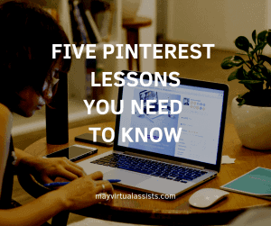 woman on computer with Five Pinterest lessons you need to know and mayvirtualassists.com
