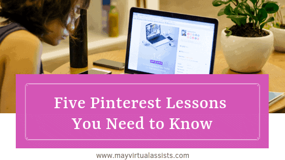 woman working on computer with pink overlay and Five Pinterest Lessons You Need to Know and mayvirtualassists.com