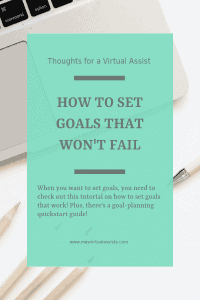 open computer with aqua overlay with How to Set Goals that Won't fail and mayvirtualassists.com