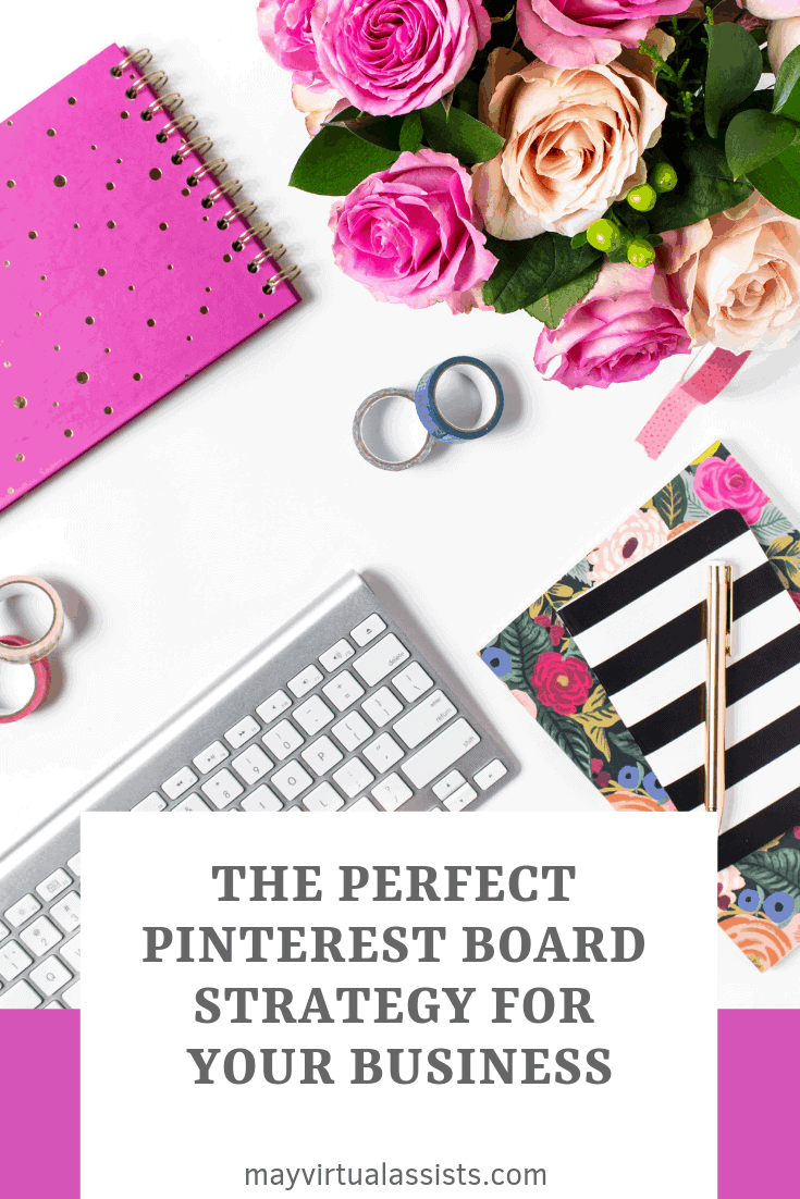 notebooks, flowers, keyboard, and washi tape with The Perfect Pinterest Board Strategy for Your Business and mayvirtualassists.com